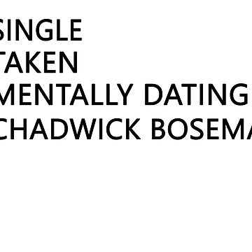 Mentally dating - Chadwick Boseman by FriedCookie