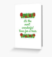 Wonderful Time for a Beer Christmas Funny Greeting Card