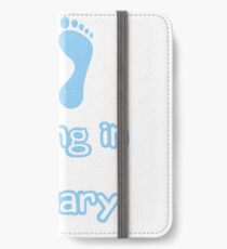 Babies Coming in January iPhone Wallet/Case/Skin