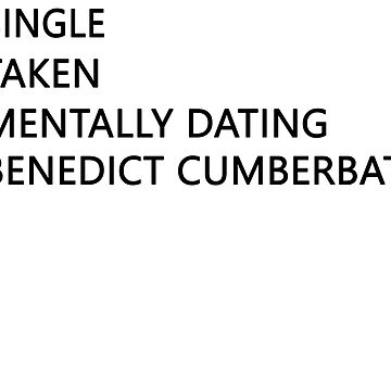 Mentally dating - Benedict Cumberbatch by FriedCookie