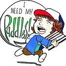 "Dustin ""I Need My Paddles!"" by Accidental Avocado"