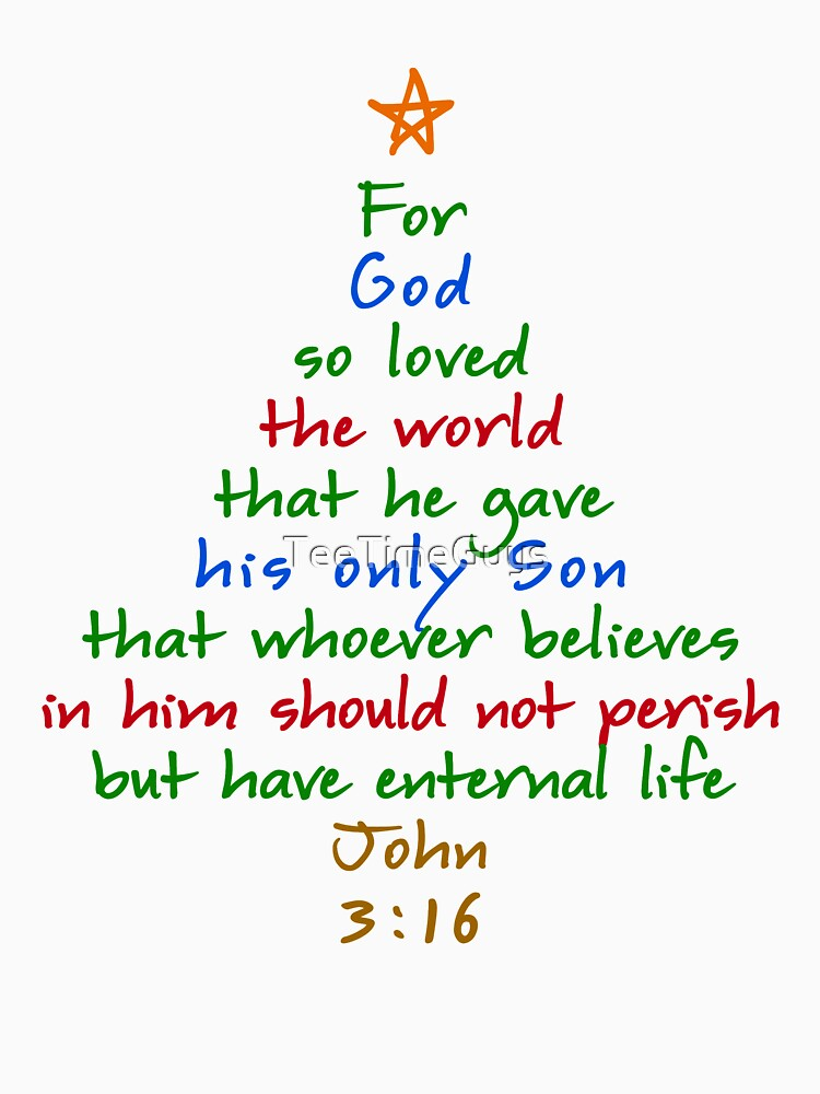 for god so loved the world bible verse christmas tree by teetimeguys