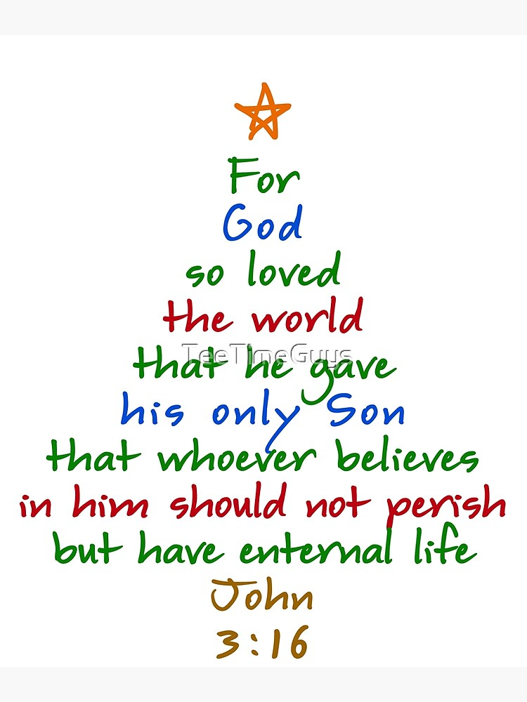 Bible Verses About Christmas.For God So Loved The World Bible Verse Christmas Tree Poster