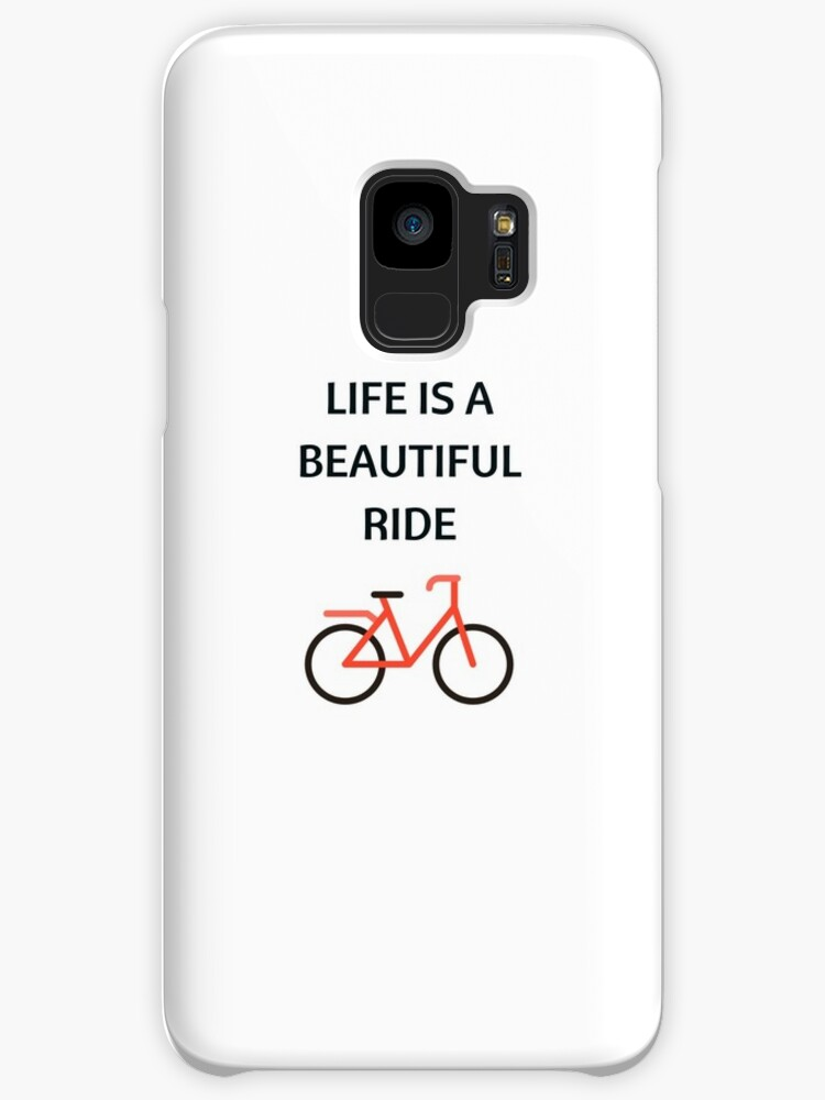 Bike Quotes Life Is A Beautiful Ride Cases Skins For Samsung