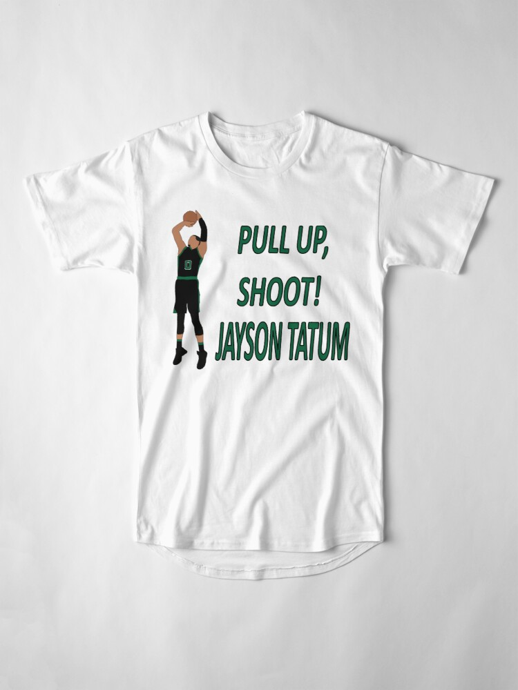 info for 2a91a f4fca Pull Up, Shoot! Jayson Tatum | Long T-Shirt