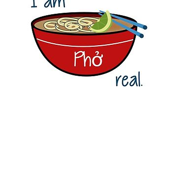 I am Phở real. by keidren