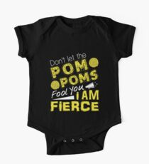 Cheerleader Don't Let The Pom Poms Fool You I Am Fierce One Piece - Short Sleeve