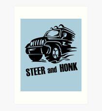 Steer and Honk design Art Print