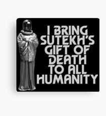 I Bring Sutekh's Gift of Death Canvas Print