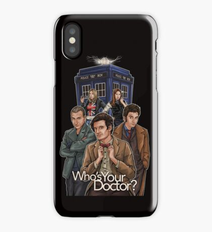 Who's Your Doctor? iPhone Case