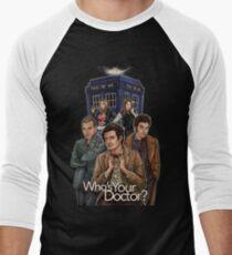Who's Your Doctor? Men's Baseball ¾ T-Shirt