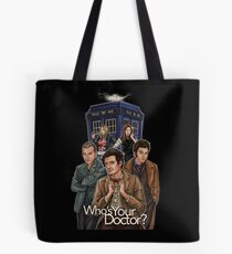 Who's Your Doctor? Tote Bag