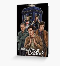 Who's Your Doctor? Greeting Card