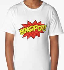 BINGPOT! Long T-Shirt