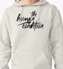 The Human Condition Pullover Hoodie