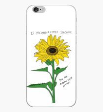 If You Need A Little Sunshine iPhone Case