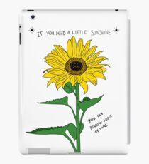 If You Need A Little Sunshine iPad Case/Skin