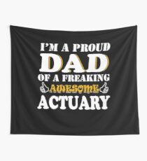 Actuary Dad Gifts - Father's Day Birthday Valentine Christmas Wall Tapestry