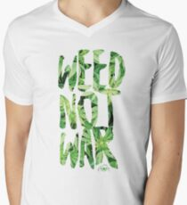 Weed Not War V-Neck T-Shirt