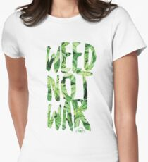 Weed Not War Women's Fitted T-Shirt