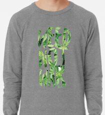 Weed Not War Lightweight Sweatshirt
