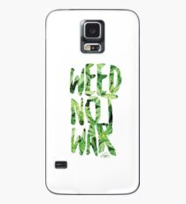 Weed Not War Case/Skin for Samsung Galaxy