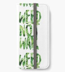 Weed Not War iPhone Wallet/Case/Skin