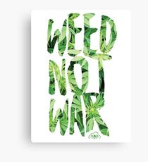 Weed Not War Canvas Print