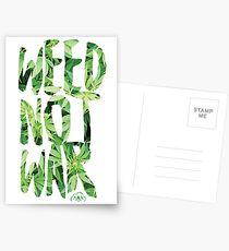 Weed Not War Postcards