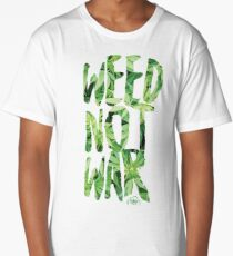Weed Not War Long T-Shirt