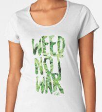 Weed Not War Premium Scoop T-Shirt