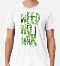 Weed Not War Premium T-Shirt