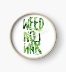 Weed Not War Clock