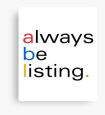 ebay Seller Shirt- always be listig. Canvas Print