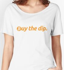 Bitcoin - Buy the dip Women's Relaxed Fit T-Shirt
