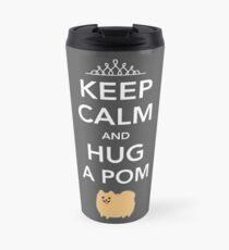 Keep Calm and Hug a Pom - Tan Pomeranian Travel Mug