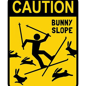 CAUTION: Bunny Slope by ShortCoffee