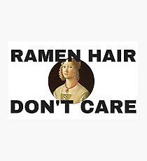 RAMEN HAIR DON'T CARE Photographic Print