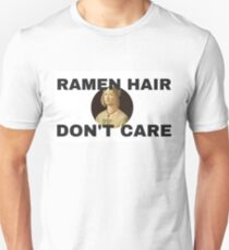 RAMEN HAIR DON'T CARE T-Shirt