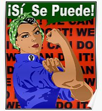 We Can Do It - Si, Se Puede Poster