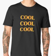 COOL COOL COOL Men's Premium T-Shirt