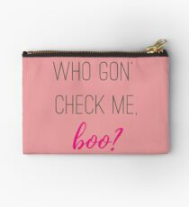 Who gon' check me, boo? Studio Pouch