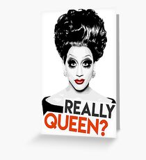 """Really, Queen?"" Bianca Del Rio, RuPaul's Drag Race Queen Greeting Card"