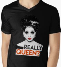 """Really, Queen?"" Bianca Del Rio, RuPaul's Drag Race Queen V-Neck T-Shirt"
