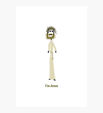 I'm Jesus Card Photographic Print