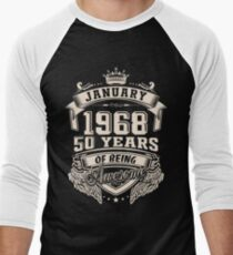 Born in January 1968 - 50 years of being awesome Men's Baseball ¾ T-Shirt