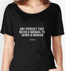 Elon Musk's Quote  Women's Relaxed Fit T-Shirt