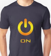 Turn It ON! Unisex T-Shirt