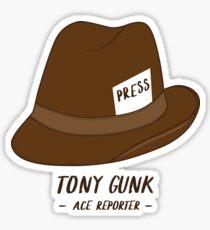 Tony Gunk - Ace Reporter Sticker