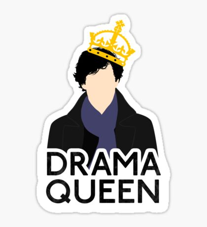 Sherlock - Drama Queen Sticker